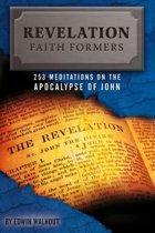 Revelation Faith Formers