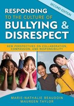 Responding to the Culture of Bullying and Disrespect