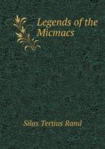 Legends of the Micmacs