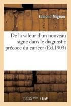 de la Valeur d'Un Nouveau Signe Dans Le Diagnostic Pr coce Du Cancer