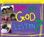 How Does God Listen