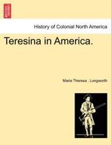 Teresina in America.