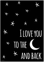 Kinderkamer Poster I love you to the moon and back DesignClaud - Zwart wit - A2 poster