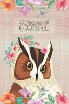 12 Years And Still Hootiful: Lined Journal / Notebook - Owl Themed 12th Birthday / Anniversary Gift - Fun And Practical Alternative to a Card - 12