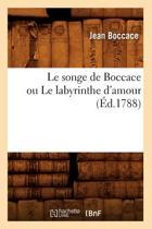Le Songe de Boccace Ou Le Labyrinthe d'Amour ( d.1788)