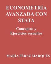 Econometria Avanzada Con Stata. Conceptos Y Ejercicios Resueltos