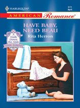 Have Baby, Need Beau (Mills & Boon American Romance)