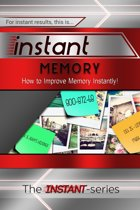 Instant Memory: How to Improve Memory Instantly!