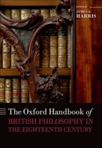 The Oxford Handbook of British Philosophy in the Eighteenth Century