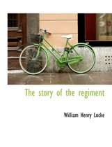The Story of the Regiment