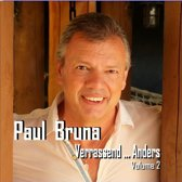 PAUL BRUNA - Verrassend... anders vol. 2