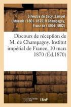 Discours de R ception de M. de Champagny