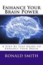 Enhance Your Brain Power