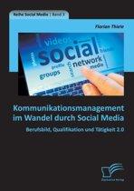 Kommunikationsmanagement Im Wandel Durch Social Media