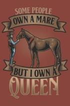 Some People Own A Mare But I Own A Queen: Blank Journal With Dotted Grid Paper - Notebook For Horse Lovers