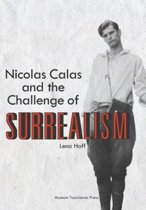 Nicolas Calas & the Challenge of Surrealism
