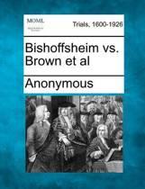 Bishoffsheim vs. Brown et al