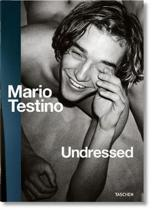 Mario Testino. Undressed