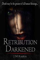 Retribution Darkened