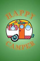 Happy Camper: RV Travel Journal and Log Book 6 x 9 in. 118 pages