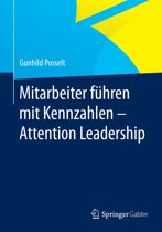 Mitarbeiter führen mit Kennzahlen - Attention Leadership