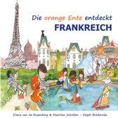 Omslag van 'Die orange ente entdeckt Frankreich - Duits'