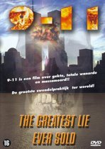 9-11 The Greatest Lie Ever Sold