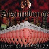 Live On The Decline