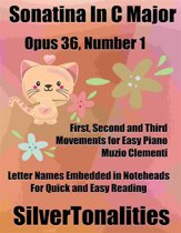 Sonatina in C Major Opus 36 Number 1 Easy Piano Sheet Music