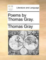 Poems by Thomas Gray