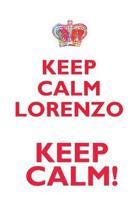 Keep Calm Lorenzo! Affirmations Workbook Positive Affirmations Workbook Includes