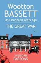 Wootton Bassett One Hundred Years Ago