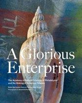 A Glorious Enterprise