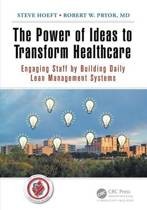 The Power of Ideas to Transform Healthcare