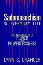 Sadomasochism in Everyday Life