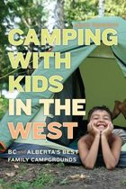 Omslag van 'Camping with Kids in the West'
