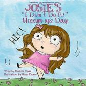 Josie's I Didn't Do It! Hiccum-ups Day