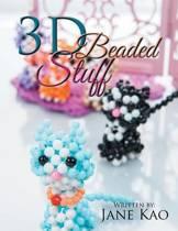 3D Beaded Stuff