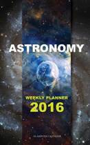Astronomy Weekly Planner 2016