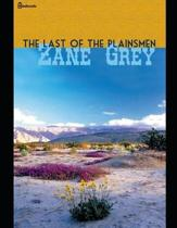 The Last of the Plainsmen (Annotated)
