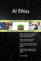Ai Ethics a Complete Guide - 2020 Edition