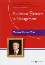 Hollandse Meesters in Management /  Manfred Kets de Vries over leiderschap (luisterboek)