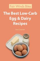 The Best Low Carb Egg & Dairy Recipes