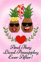 And They Lived Pineappley Ever After!