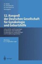 52. Kongress Der Deutschen Gesellschaft fur Gynakologie und Geburtshilfe