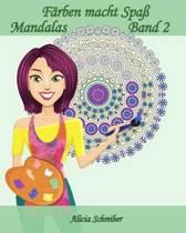 F rben Macht Spa - Mandalas - Band 2
