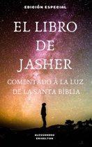 EL LIBRO DE JASHER COMENTADO A LA LUZ DE LA SANTA BÍBLIA