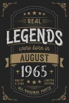 Real Legends were born in August 1965