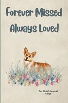 Pet Grief Journal Corgi: Guided Prompt Keepsake Workbook