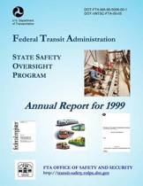 State Safety Oversight Annual Report for 1999